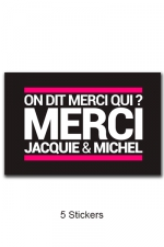 Pack 5 stickers J&M n°6 : Pack de 5 Stickers noirs Jacquie & Michel  (dimensions 10 x 6.5 cm) à coller où vous voulez.